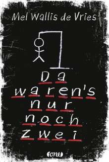 Mel Wallis de Vries: Da waren's nur noch zwei, Buch