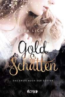 Kira Licht: Gold und Schatten, Buch