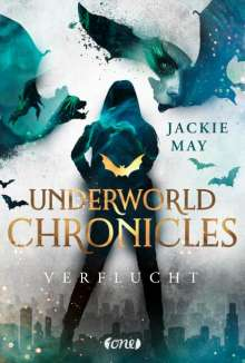 Jackie May: Underworld Chronicles - Verflucht, Buch