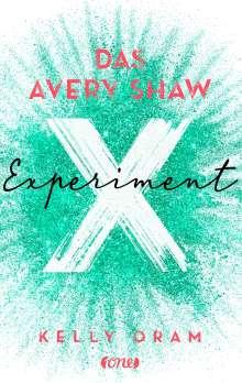 Kelly Oram: Das Avery Shaw Experiment, Buch