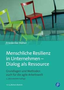 Friederike Höher: Menschliche Resilienz in Unternehmen - Dialog als Ressource, Buch