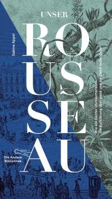 Sabine Appel: Unser Rousseau, Buch