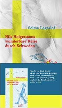 Selma Lagerlöf: Nils Holgerssons wunderbare Reise durch Schweden, Buch