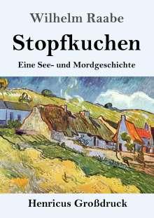 Wilhelm Raabe: Stopfkuchen (Großdruck), Buch