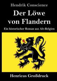 Hendrik Conscience: Der Löwe von Flandern (Großdruck), Buch