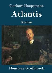 Gerhart Hauptmann: Atlantis (Großdruck), Buch