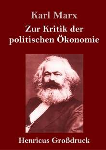 Karl Marx: Zur Kritik der politischen Ökonomie (Großdruck), Buch