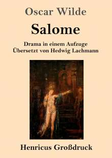 Oscar Wilde: Salome (Großdruck), Buch