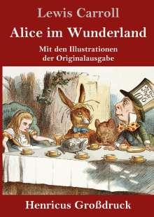 Lewis Carroll: Alice im Wunderland (Großdruck), Buch