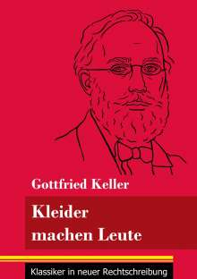 Gottfried Keller: Kleider machen Leute, Buch