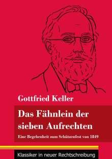 Gottfried Keller: Das Fähnlein der sieben Aufrechten, Buch