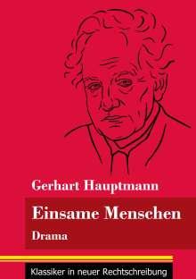 Gerhart Hauptmann: Einsame Menschen, Buch