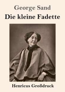 George Sand: Die kleine Fadette (Großdruck), Buch