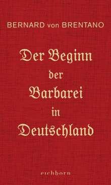 Bernard von Brentano: Der Beginn der Barbarei in Deutschland, Buch