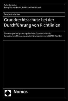 Benjamin Maier: Grundrechtsschutz bei der Durchführung von Richtlinien, Buch