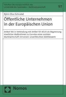 Björn-Olav Schnabel: Öffentliche Unternehmen in der Europäischen Union, Buch