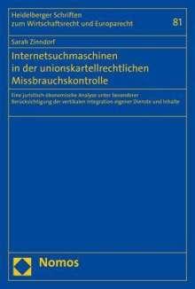 Sarah Zinndorf: Internetsuchmaschinen in der unionskartellrechtlichen Missbrauchskontrolle, Buch