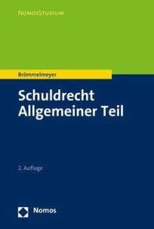 Christoph Brömmelmeyer: Schuldrecht Allgemeiner Teil, Buch