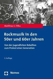 Matthias S. Fifka: Rockmusik in den 50er und 60er Jahren, Buch
