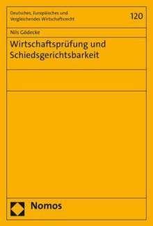 Nils Gödecke: Wirtschaftsprüfung und Schiedsgerichtsbarkeit, Buch