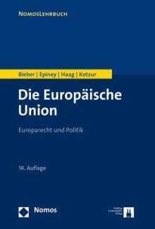 Roland Bieber: Die Europäische Union, Buch