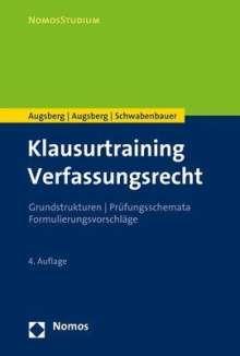 Ino Augsberg: Klausurtraining Verfassungsrecht, Buch