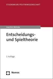 Joachim Behnke: Entscheidungs- und Spieltheorie, Buch