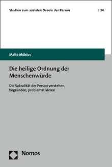 Malte Möbius: Die heilige Ordnung der Menschenwürde, Buch