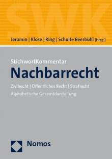 StichwortKommentar Nachbarrecht, Buch