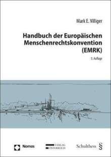 Mark E. Villiger: Handbuch der Europäischen Menschenrechtskonvention (EMRK), Buch