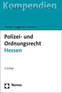Mattias G. Fischer: Polizei- und Ordnungsrecht Hessen, Buch