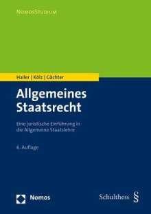 Walter Haller: Allgemeines Staatsrecht, Buch