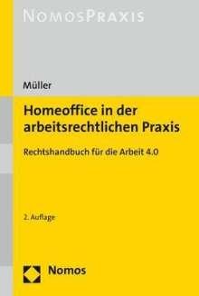 Stefan Müller: Homeoffice in der arbeitsrechtlichen Praxis, Buch