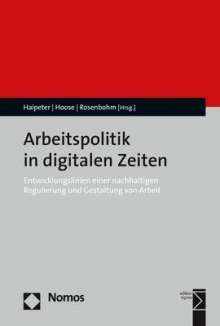 Arbeitspolitik in digitalen Zeiten, Buch