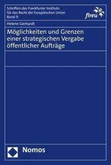 Helene Gerhardt: Möglichkeiten und Grenzen einer strategischen Vergabe öffentlicher Aufträge, Buch