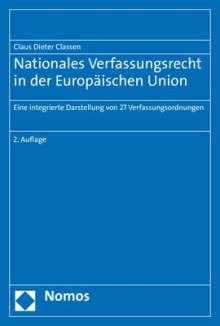 Claus Dieter Classen: Nationales Verfassungsrecht in der Europäischen Union, Buch