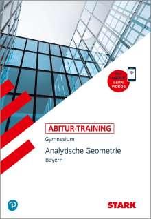 Eberhard Endres: Abitur-Training - Mathematik Analytische Geometrie Bayern mit Videoanreicherung, Buch