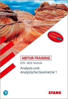 Reinhard Schuberth: STARK Abitur-Training FOS/BOS - Mathematik Bayern 11. Klasse Technik, Band 1, Buch