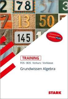 Volker Altrichter: STARK Training FOS/BOS - Mathematik Grundwissen Algebra (Vorkurs/Vorklasse), Buch