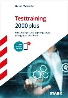 Jürgen Hesse: STARK Testtraining 2000plus, 1 Buch und 1 Diverse