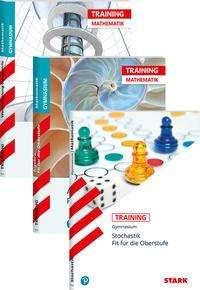 STARK Training Gymnasium - Algebra - Stochastik - Geometrie Fit für die Oberstufe, Buch