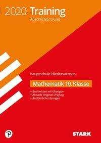 Training Abschlussprüfung Hauptschule 2020 - Mathematik 10. Klasse - Niedersachsen, Buch