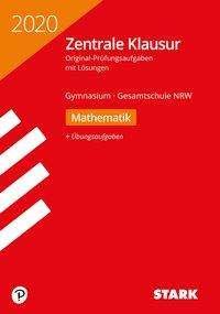 STARK Zentrale Klausur Gymnasium NRW 2020 - Mathematik, Buch