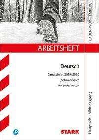 Anja Engel: STARK Arbeitsheft Hauptschulbildungsgang - Deutsch - BaWü - Ganzschrift 2019/2020 - Susan Kreller: Schneeriese, Buch