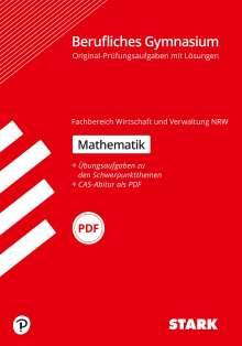 STARK Abiturprüfung Berufliches Gymnasium NRW - Mathematik, 1 Buch und 1 Diverse