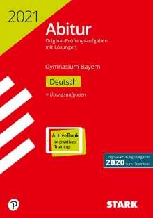 STARK Abiturprüfung Bayern 2021 - Deutsch, 1 Buch und 1 Diverse