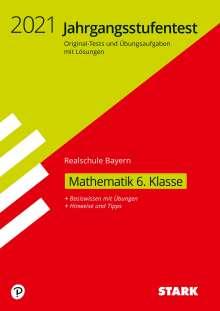STARK Jahrgangsstufentest Realschule - Mathematik 6. Klasse - Bayern, Buch