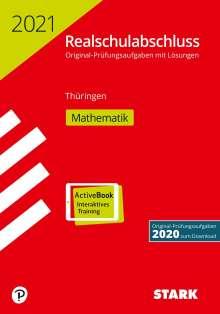 STARK Original-Prüfungen Realschulabschluss 2021 - Mathematik - Thüringen, 1 Buch und 1 Diverse