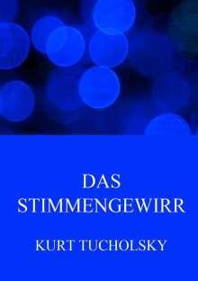 Kurt Tucholsky: Das Stimmengewirr, Buch