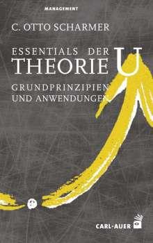 C. Otto Scharmer: Essentials der Theorie U, Buch